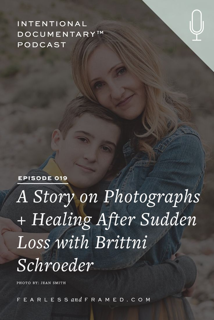 019 – A Story on Photographs + Healing After Sudden Loss with