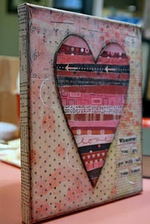Heart canvas with a message...good way to use collage materials or paper scraps.