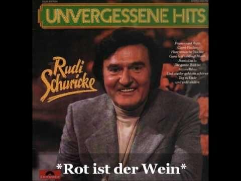 Rudi Schuricke - Rot ist der Wein (Spanish Eyes)