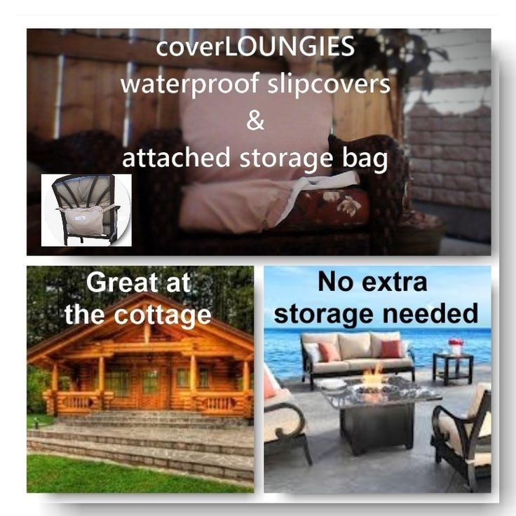 CoverLOUNGIES© is great for the cottage