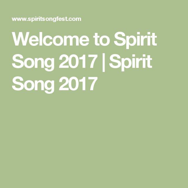 Welcome to Spirit Song 2017 | Spirit Song 2017