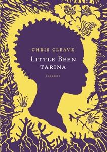 Cris Cleave: Little Been tarina - Suosittelen lämpimästi kaikille!