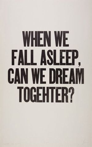 dream together  (It makes me weep just a little when I see memes with spelling errors...)