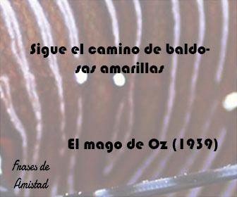 Frases de peliculas de El mago de Oz (1939)