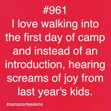 "Seeing ""My Girls"" the 1st day of camp was THE BEST!  Hugs all around bigger & better than family! Camp Confessions"