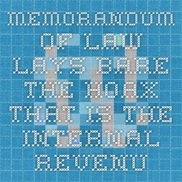 Memorandum of Law lays bare the hoax that is the Internal Revenue Code