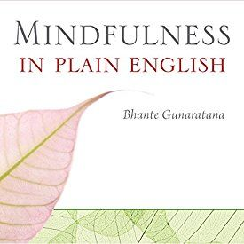 "Another must-listen from my #AudibleApp: ""Mindfulness in Plain English"" by Bhante Henepola Gunaratana, narrated by Edoardo Ballerini."