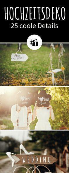 Hochzeitsdeko 25 Coole Details Und Tipps Hochzeit Pinterest