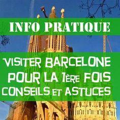 Conseils de voyageurs pour visiter Barcelone pour la première fois. Astuces, bons plans et bonnes adresses pour bien organiser son futur séjour à Barcelone.