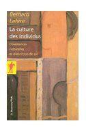 SOCIO - La culture des individus : dissonances culturelles et distinction de soi / Bernard Lahire