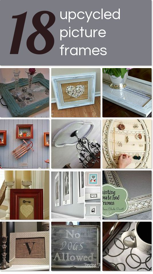 18 upcycled picture frames