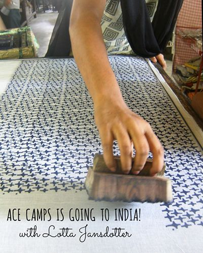 Ace Camps and Lotta Jansdotter, Jaipur India