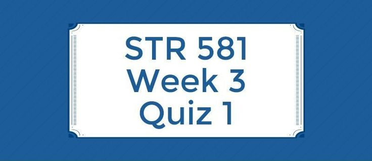 STR 581 Week 3 Quiz==================1.    Simon Ize is the owner of a company (2-Shine Simon Ize-It) that specializes in a variety of floor waxing and polishing products. His company managers are in the process of finding answers to such questions as: How well is our current strategy working? and W