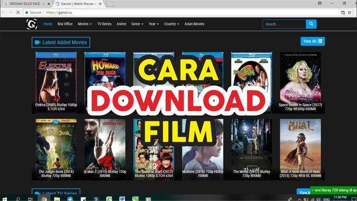 Cara Terbaru Download Film Di Ganool Jangan Sampai Nyasar Ke Link Sampa Film