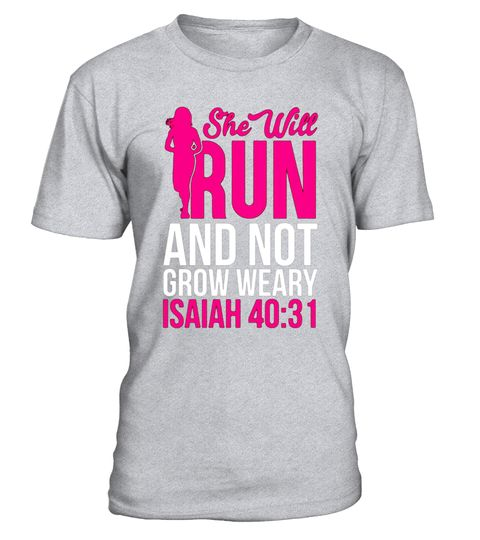 "# She Will Run And Not Grow Weary Isaiah 40:31 Running T-Shirt .  Special Offer, not available in shops      Comes in a variety of styles and colours      Buy yours now before it is too late!      Secured payment via Visa / Mastercard / Amex / PayPal      How to place an order            Choose the model from the drop-down menu      Click on ""Buy it now""      Choose the size and the quantity      Add your delivery address and bank details      And that's it!      Tags: This proverb runner…"