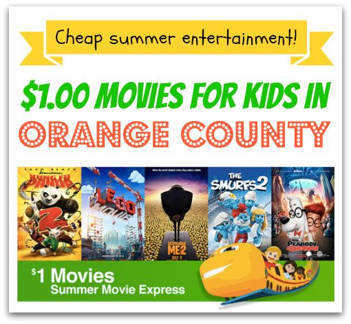 $1 or Free Movies for Kids this Summer in #OrangeCounty!