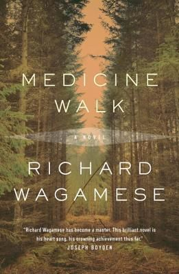 Kathy J - Medicine Walk by Richard Wagamese.