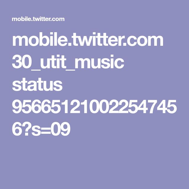 mobile.twitter.com 30_utit_music status 956651210022547456?s=09