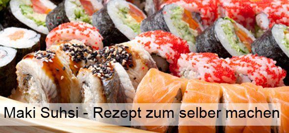 Maki Sushi – Rezept zum selber machen
