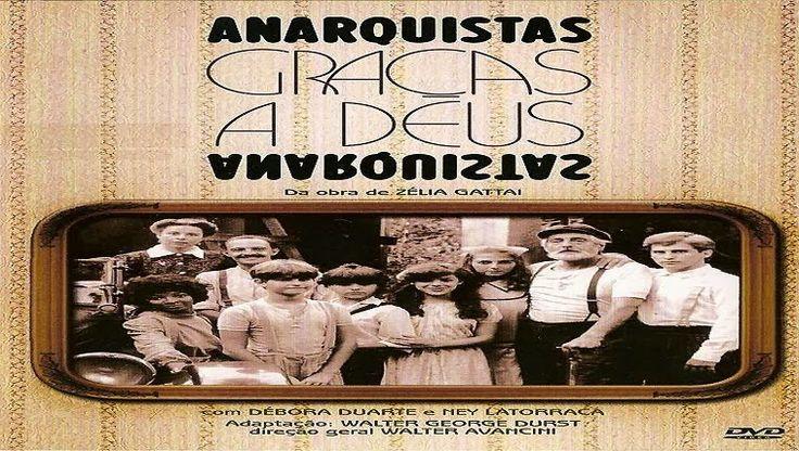 trocas/vendas de novelas: Anarquistas, Graças a Deus contatos pelo email: mrsdvd@hotmail.es