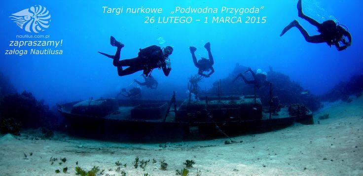 """6 Targi Nurkowe """" Podwodna Przygoda"""" http://targinurkowe.pl/ www.nautilus.com.pl"""