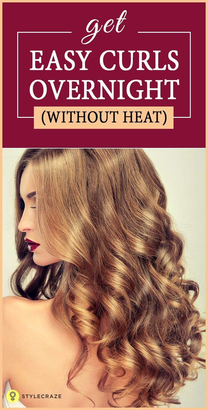 How To Get Pretty, Easy Curls Overnight Without Using A Single Hot Tool!