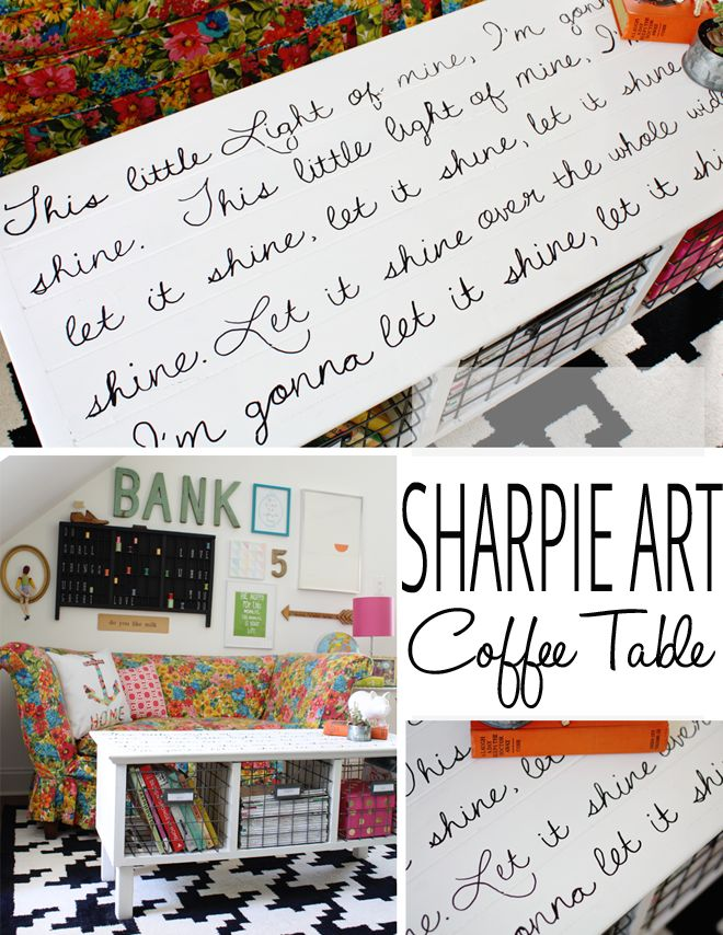 Sharpie Art Coffee Table... go ahead and write on your furniture!  Add your favorite song, quote, or verse!  www.findinghomeonline.com