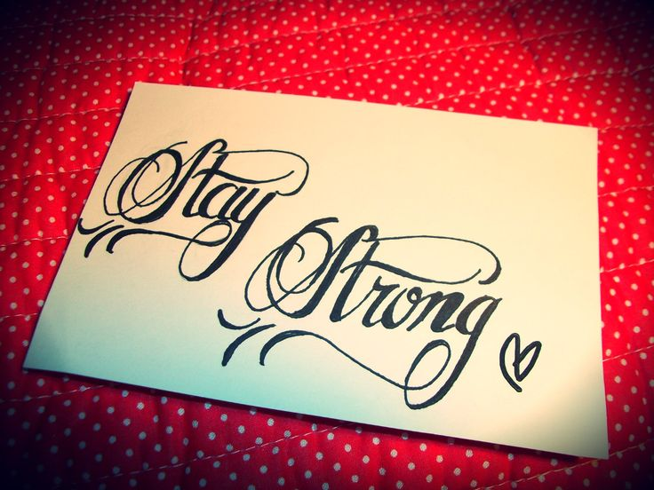 weheartit | ... /staystrong.jpg on We Heart It. http://weheartit.com/entry/24588857