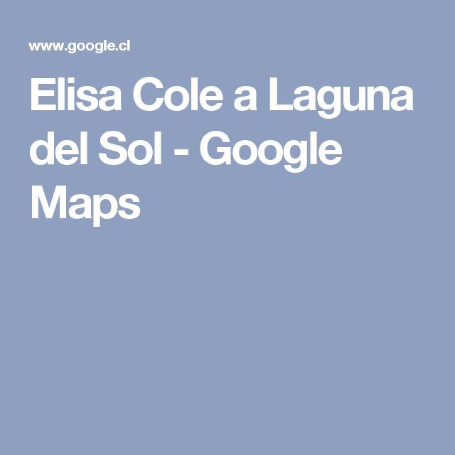 Elisa Cole a Laguna del Sol - Google Maps