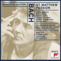 レナード・バーンスタイン, ニューヨーク・フィルハーモニック, Collegiate Chorale & Boys' Choir of The Church of The Transfiguration「Bach: St. Matthew Passion, BWV 244」