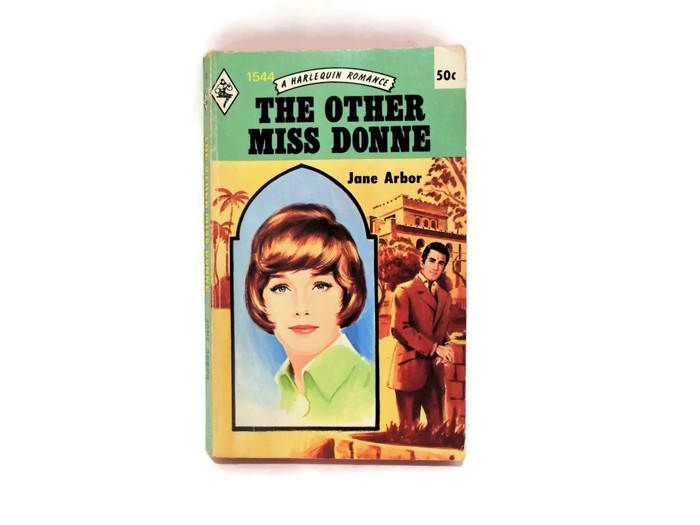 Vintage Harlequin Romance Novel/ The Other Miss Donne by Jane Arbor/ Retro 1970's Cover Art/ Vintage Bookshelf Decor/ Green and Yellow Book by KMVintageTreasures on Etsy