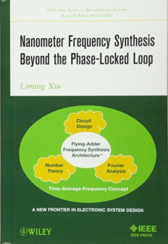 Nanometer Frequency Synthesis Beyond The Phase-Locked Loop PDF