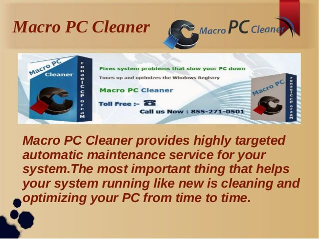 Download Free PC Optimize Software - Macro PC Cleaner by MacroPCCleaner via slideshare www.macropccleaner.com