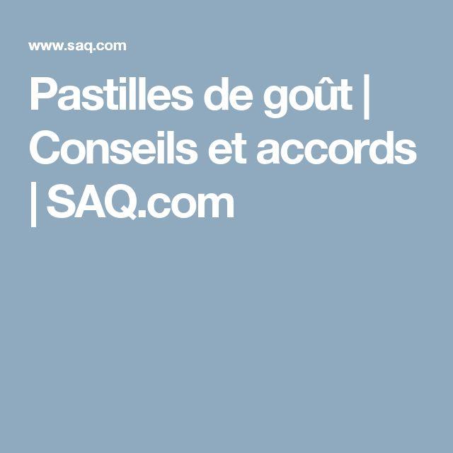 Pastilles de goût | Conseils et accords | SAQ.com