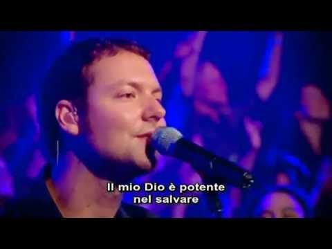 Mighty To Save [Mighty To Save] Hillsong SUB ITA - YouTube
