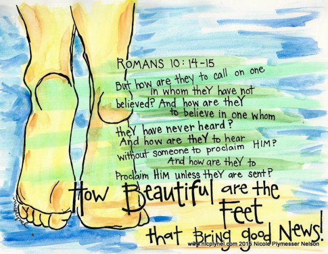 Romans 10:14-15 Beautiful Feet by Nicole Plymesser Nelson