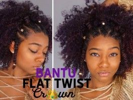 Summer Bantu knot: Flawless Flat Twist Crown Hairstyle