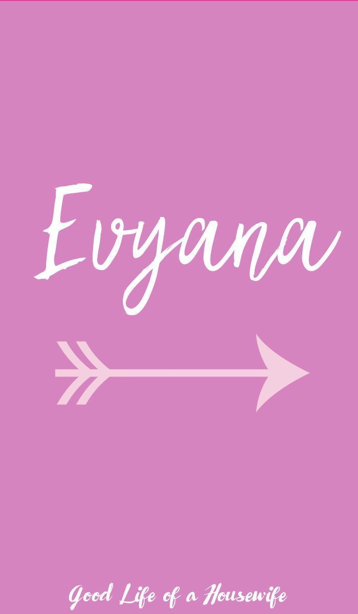 "Evyana | | Baby Girl Names that start with ""E"" #ENames #GirlNames #baby #babynames"
