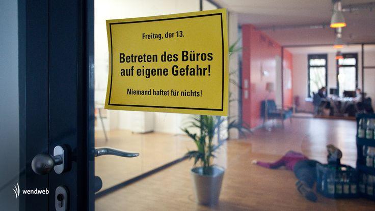 Freitag der Dreizehnte! Link zum Tagebuch: www.facebook.com/wendweb