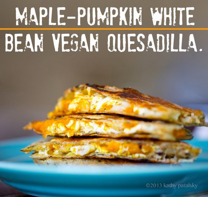 Maple-Pumpkin Quesadilla.