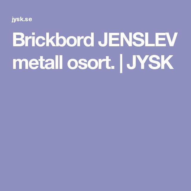 Brickbord JENSLEV metall osort.   JYSK