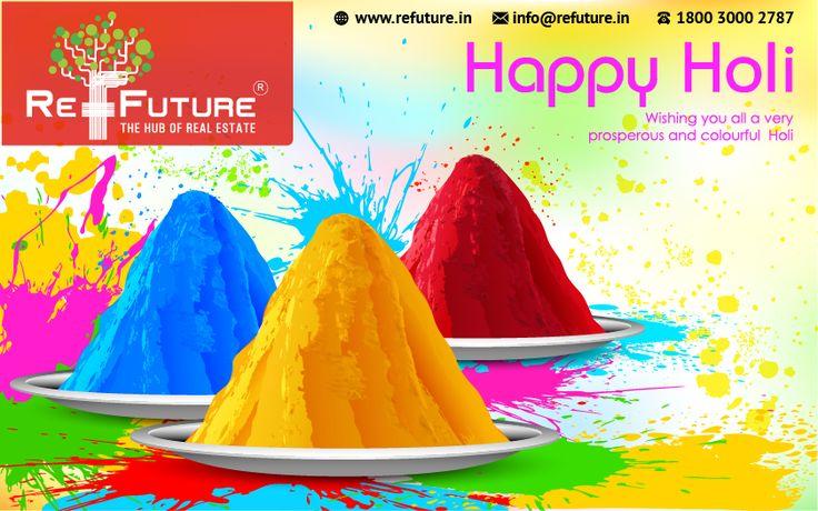 REFUTURE : Wishing You All a Very Happy Holi.