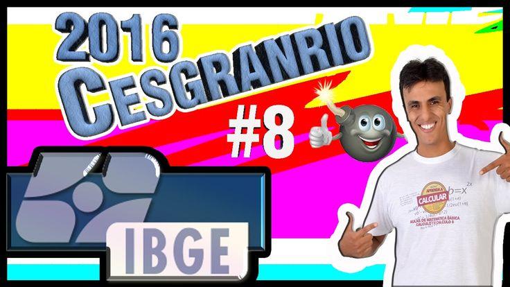Concurso IBGE 2016 (CESGRANRIO) /Aula 8 ( Lógica )/MATEMÁTICA /  Raciocí...