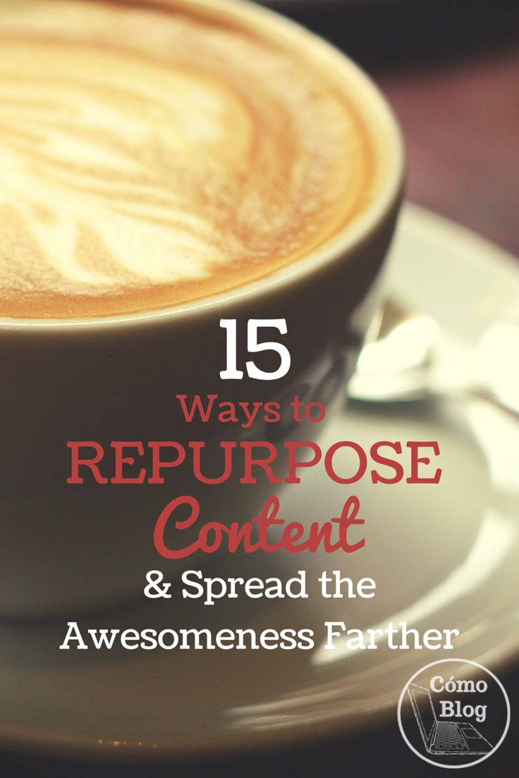 Thinking there has to be a trick to content creation that lets you create more faster? There is! You can repurpose content. Here are 15 ways to do it.