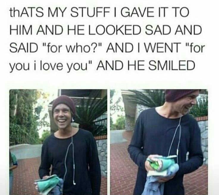 THAT MEANS PEOPLE GIVE HIM STUFF AND SAY ITS FOR THE OTHER BOYS IM SOBBING