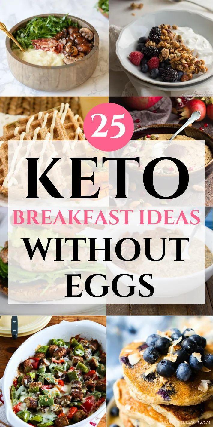 Keto Breakfast No Eggs 25 Delicious Recipes You Will Love Glory Of The Snow Quick Keto Breakfast Breakfast Ideas Without Eggs Keto Breakfast Smoothie