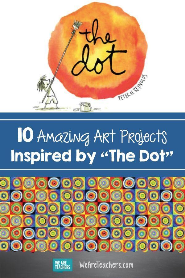 """10 erstaunliche Kunstprojekte, inspiriert von """"The Dot"""". Dieses Buch wird eine großartige Ergänzung"""