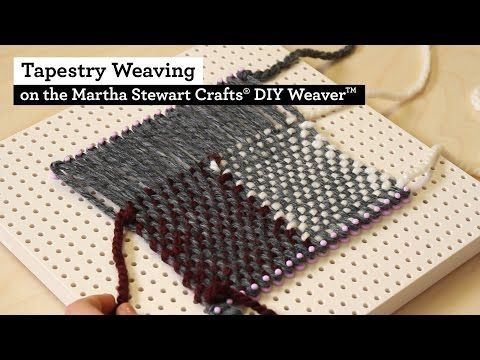 How to do Tapestry Weaving with the Martha Stewart Crafts® DIY Weaver(TM) - YouTube