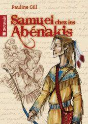 Samuel chez les Abénakis