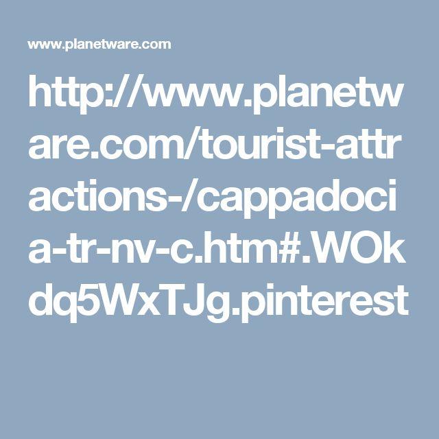 http://www.planetware.com/tourist-attractions-/cappadocia-tr-nv-c.htm#.WOkdq5WxTJg.pinterest